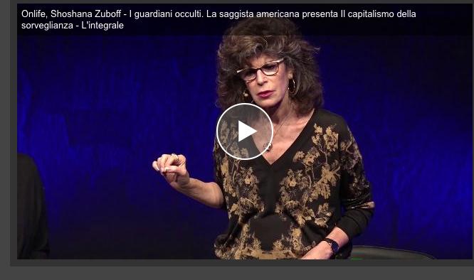 Screenshot_2019-10-14 Onlife, Shoshana Zuboff - I guardiani occulti La saggista americana presenta Il capitalismo della sor[...]