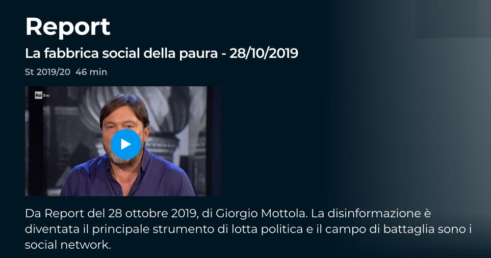 Screenshot_2020-03-16 Report - S2019 20 - La fabbrica social della paura - 28 10 2019 - Video - RaiPlay